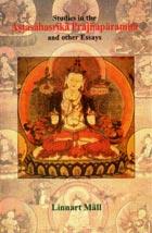 Linnart Mäll. Studies in the Astasāhasrikā Prajñāpārāmitā and other Essays (2005)